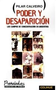 Pilar Calveiro - Poder y desaparición: los campos de concentración en Argentina
